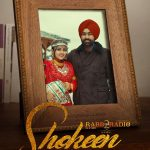 NEW RELEASE: SHOKEEN FROM THE UPCOMING MOVIE 'RABB DA RADIO 2'