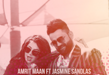 TRACK OF THE WEEK: AMRIT MAAN & JASMINE SANDLAS – MITHI MITHI