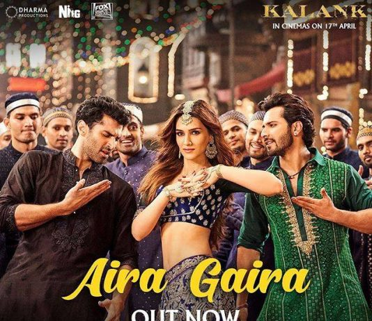 NEW RELEASE: AIRA GAIRA FROM 'KALANK'