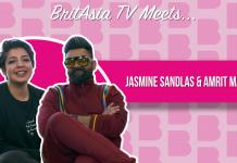 BRITASIA TV MEETS JASMINE SANDLAS AND AMRIT MAAN