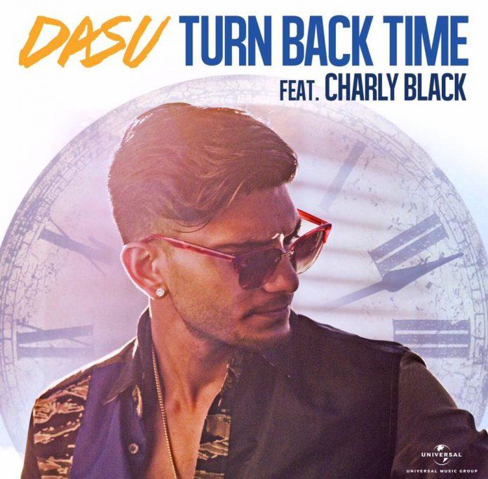 Dasu: Turn Back Time featuring Charly Black
