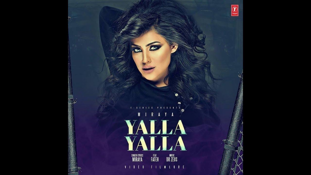 Miraya- Yalla Yalla