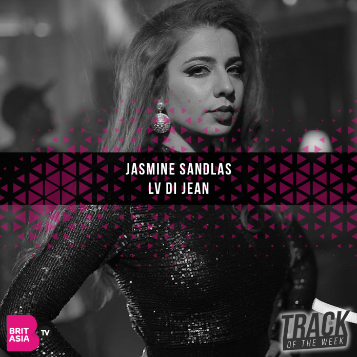 Track of the week - Jasmine Sandlas - Lv Di Jean