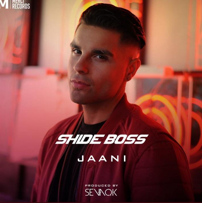 shide boss - Jaani