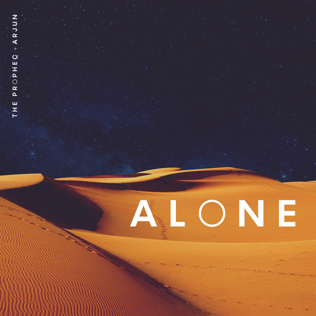 NEW RELEASE: THE PROPHEC & ARJUN – ALONE