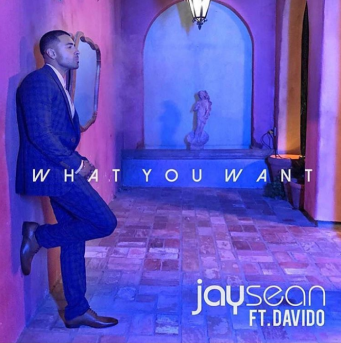 NEW RELEASE: JAY SEAN – WHAT YOU WANT FT. DAVIDO
