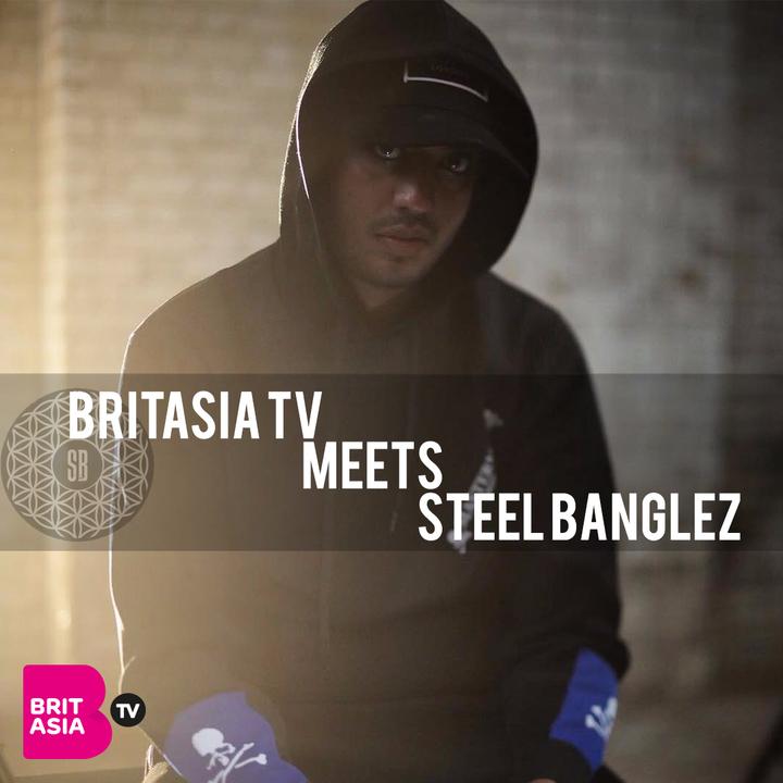 BRITASIA TV MEETS STEEL BANGLEZ