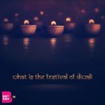 WHAT IS THE FESTIVAL OF DIWALI?