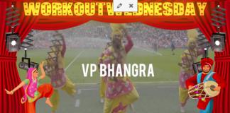 #WORKOUTWEDNESDAY WITH VP BHANGRA