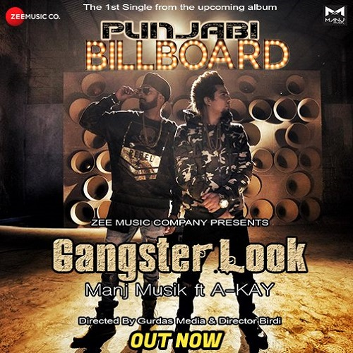 NEW RELEASE: MANJ MUSIK FT. A-KAY – GANGSTER LOOK