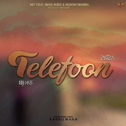 NEW RELEASE: BABBU MAAN – TELEFOON