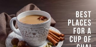 BEST PLACES FOR A CUP OF CHAI
