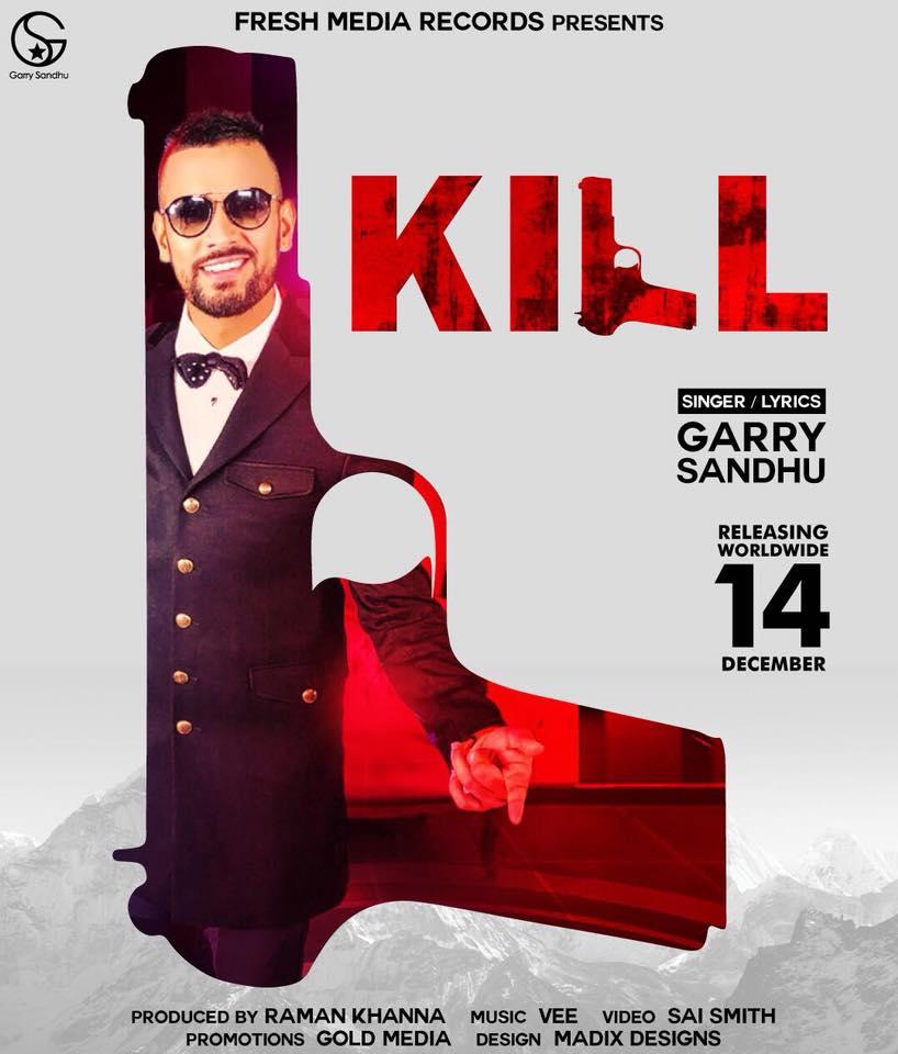 NEW RELEASE: GARRY SANDHU – KILL