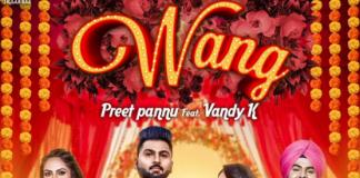 NEW RELEASE: PREET PANNU FT. VANDY K – WANG