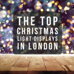 THE TOP CHRISTMAS LIGHT DISPLAYS IN LONDON