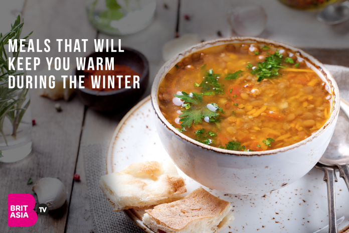 MEALS THAT WILL KEEP YOU WARM DURING THE WINTER