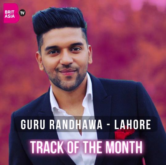 TRACK OF THE MONTH: GURU RANDHAWA – LAHORE