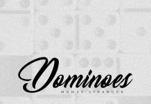 NEW RELEASE: MUMZY STRANGER – DOMINOS