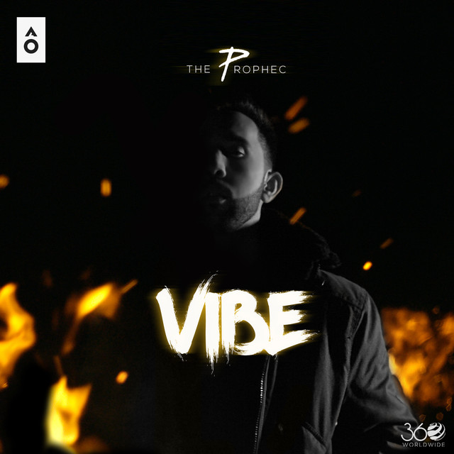 NEW RELEASE: THE PROPHEC – VIBE