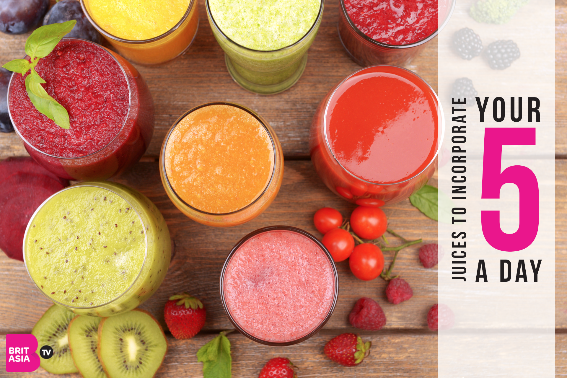 JUICES TO INCORPORATE YOUR 5 A DAY
