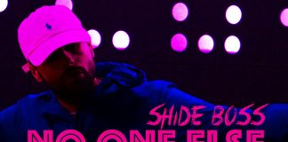 NEW RELEASE: SHIDE BOSS – NO ONE ELSE