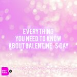 EVERYTHING YOU NEED TO KNOW ABOUT GALENTINE'S DAY