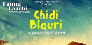 NEW RELEASE: CHIDI BLAURI FROM THE UPCOMING MOVIE 'LAUNG LAACHI'
