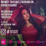 #TAKEOVERTUESDAYS WITH MANDY TAKHAR