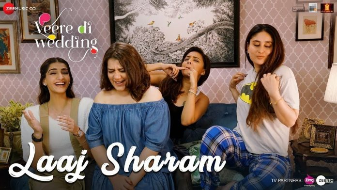 NEW RELEASE: LAAJ SHARAM FROM THE UPCOMING MOVIE 'VEERE DI WEDDING'