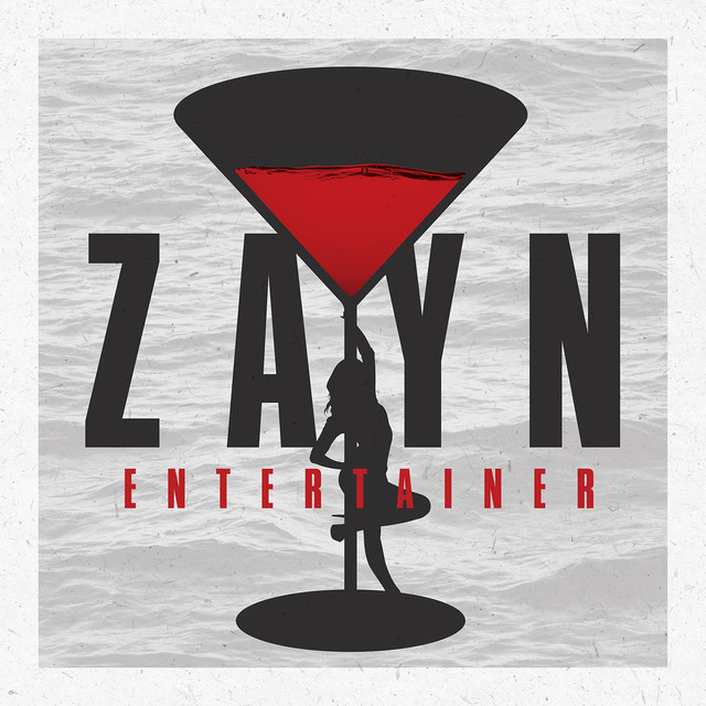 NEW RELEASE: ZAYN – ENTERTAINER