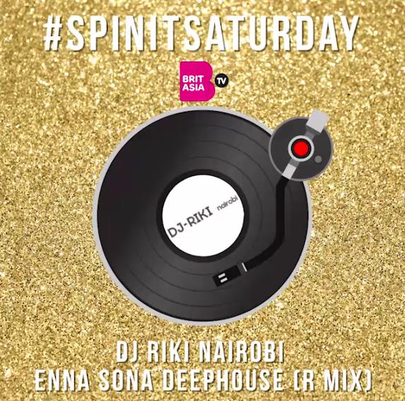 #SPINITSATURDAY: DJ RIKI NAIROBI – ENNA SONNA DEEPHOUSE (R MIX)