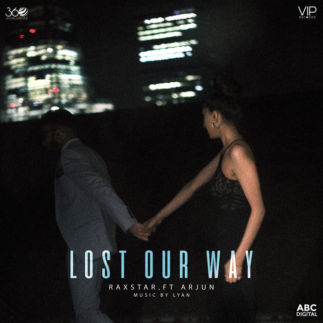 NEW RELEASE: RAXSTAR FT. ARJUN – LOST OUR WAY