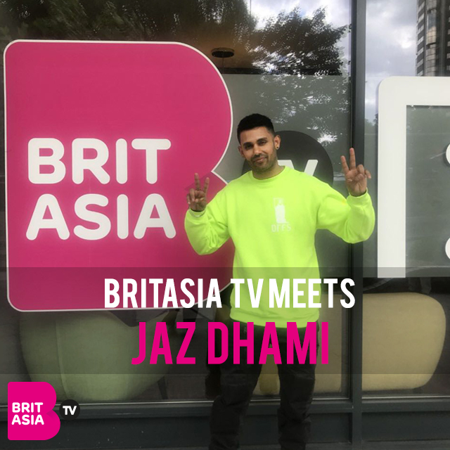 BRITASIA TV MEETS JAZ DHAMI