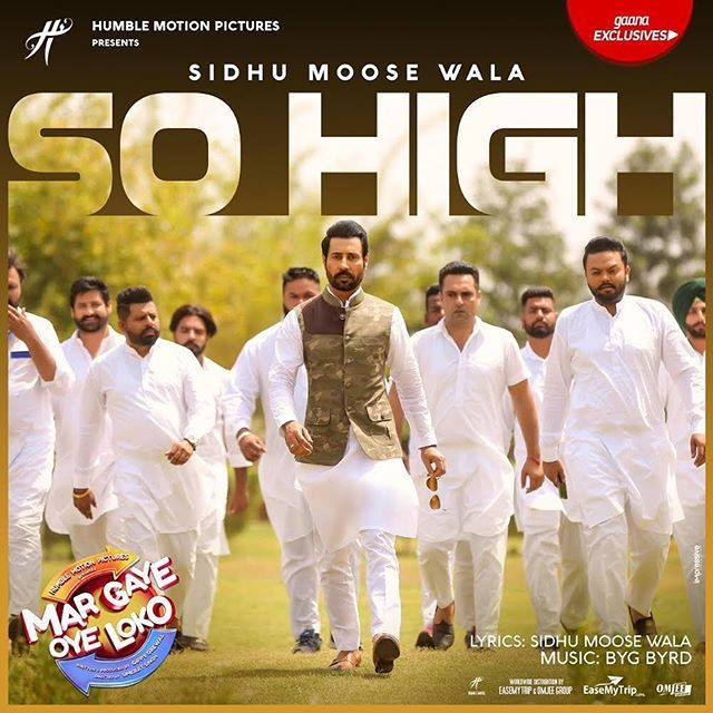 NEW RELEASE: SO HIGH FROM THE UPCOMING MOVIE 'MAR GAYE OYE LOKO'