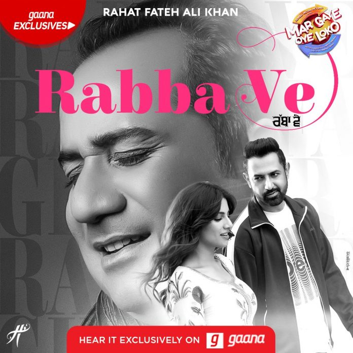 NEW RELEASE: RABBA VE FROM THE UPCOMING MOVIE 'MAR GAYE OYE LOKO'