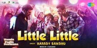 HARRDY SANDHU HAS SINGS 'LITTLE LITTLE' FOR THE BOLLYWOOD MOVIE 'YAMLA PAGLA DEEWANA'