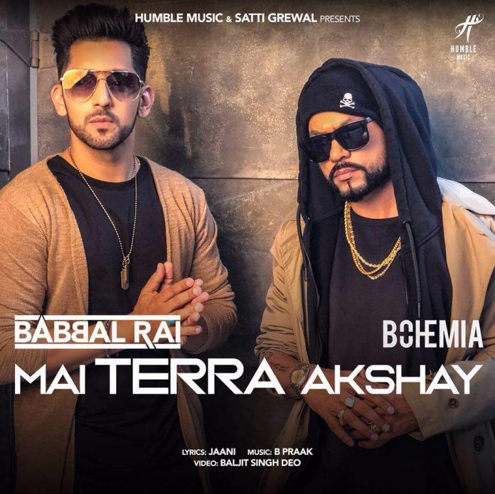 NEW RELEASE: BABBAL RAI AND BOHEMIA - MAI TERRA AKSHAY