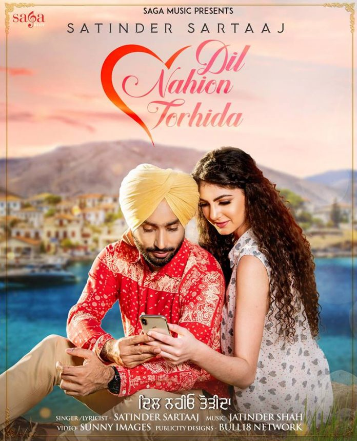 SATINDER SARTAAJ SHARES FIRST LOOK AT UPCOMING SINGLE 'DIL NAHION TORHIDA'