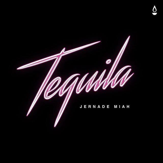 NEW RELEASE: JERNADE – TEQUILA