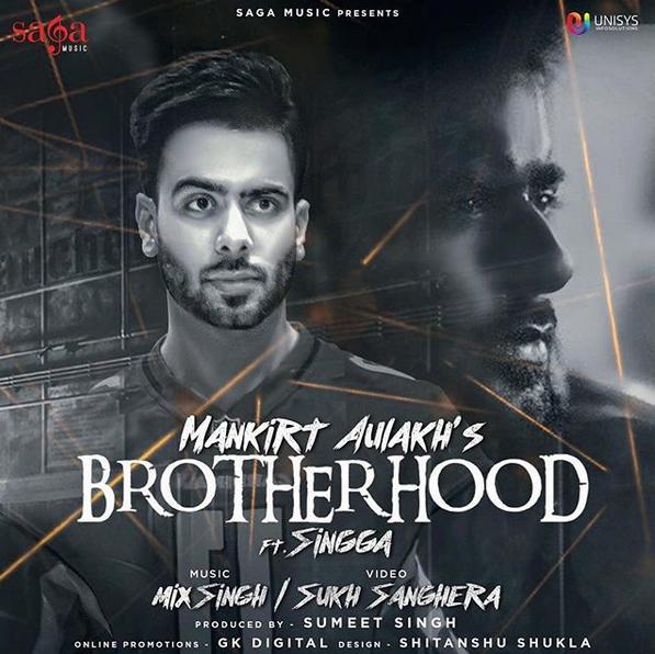 NEW RELEASE: MANKIRT AULAKH – BROTHERHOOD