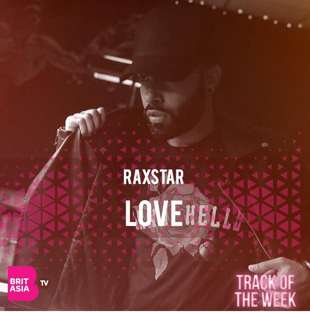 TRACK OF THE WEEK: RAXSTAR – LOVE