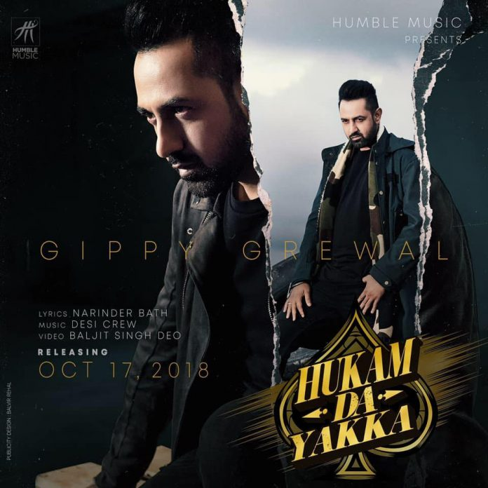 FIRST LOOK AT GIPPY GREWAL'S NEW SONG 'HUKAM DA YAKKA'