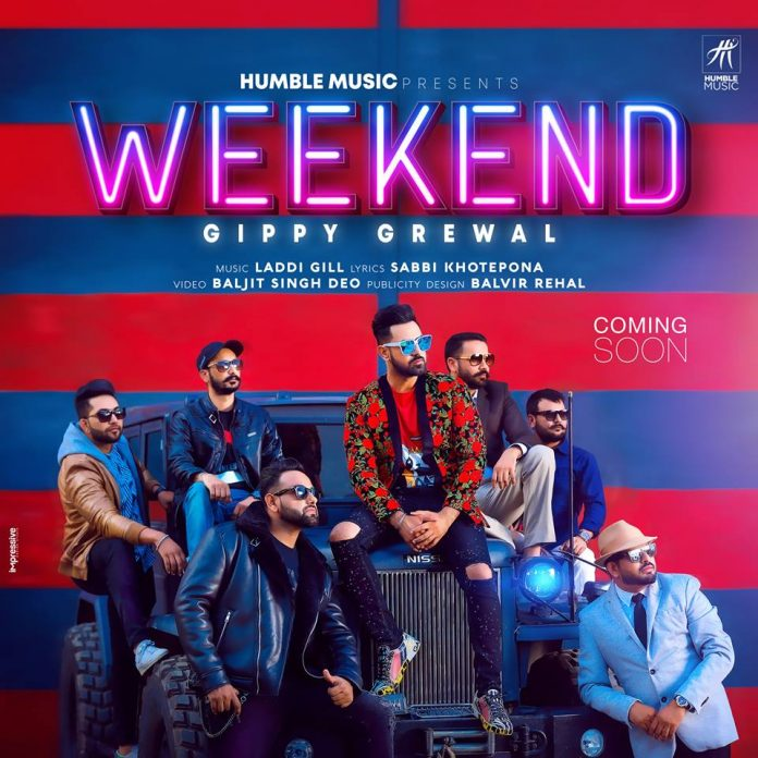 GIPPY GREWAL SHARES POSTER FOR UPCOMING TRACK 'WEEKEND'