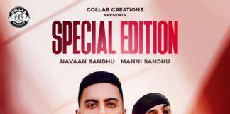 NEW RELEASE: MANNI SANDHU FT. NAVAAN SANDHU - SPECIAL EDITION