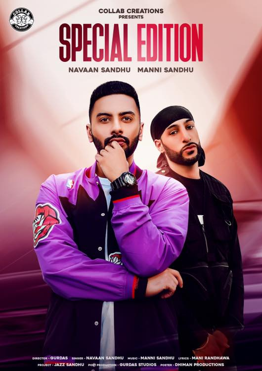 NEW RELEASE: MANNI SANDHU FT. NAVAAN SANDHU - SPECIAL EDITION