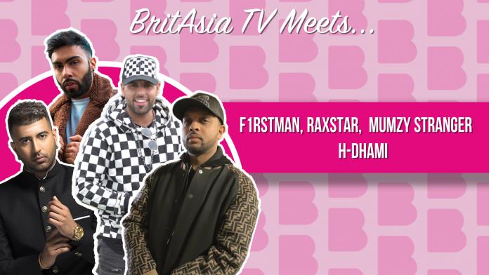 BRITASIA TV MEETS F1RSTMAN, MUMZY STRANGER, RAXSTAR & H DHAMI