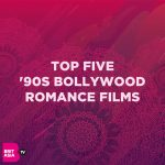 TOP FIVE '90S BOLLYWOOD ROMANCE FILMS