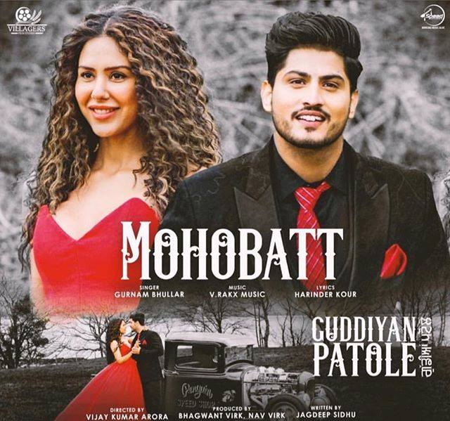 THE ROMANTIC 'MOHOBBAT' FROM 'GUDDIYAN PATOLE' IS HERE