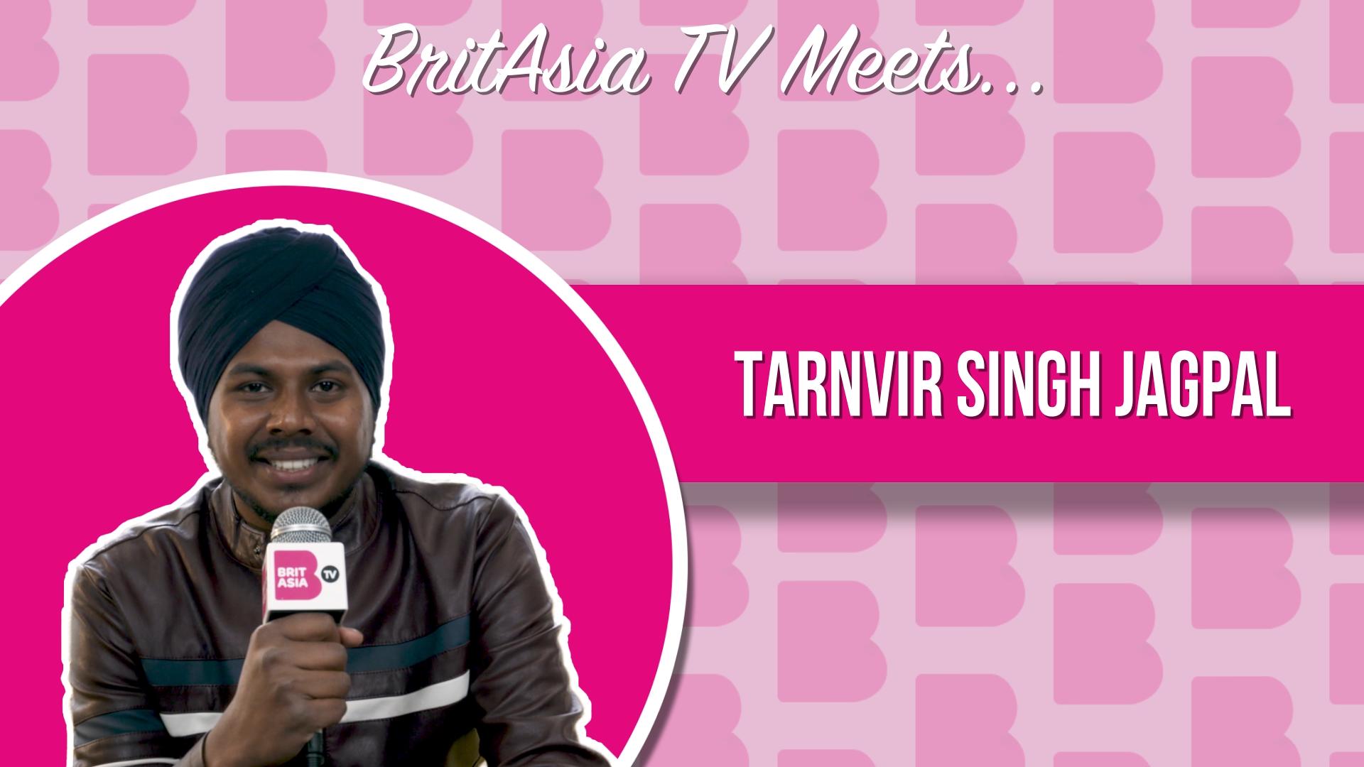 BRITASIA TV MEETS TARNVIR SINGH JAGPAL