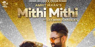 NEW RELEASE: AMRIT MAAN & JASMINE SANDLAS – MITHI MTHI